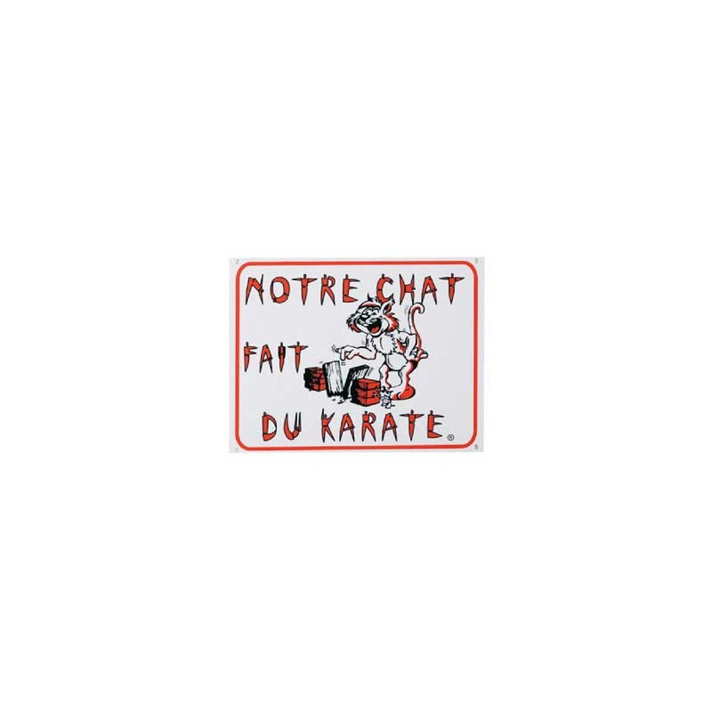 1 Plaque de garde Notre Chat fait du Karaté
